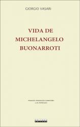 VIDA DE MICHELANGELO BUONARROTI