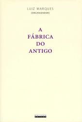 FÁBRICA DO ANTIGO, A