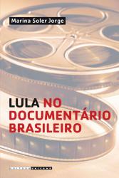 LULA NO DOCUMENTÁRIO BRASILEIRO