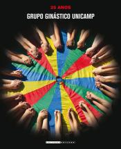GRUPO GINÁSTICO UNICAMP - 25 ANOS