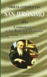OBRAS COMPLETAS DE SAN JERONIMO IIIA COMENTARIOS A LOS PROFETAS MENORES