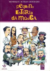 PEQUENA ESTORIA DA MUSICA