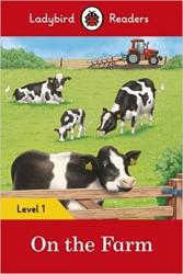 ON THE FARM ? LADYBIRD READERS LEVEL 1