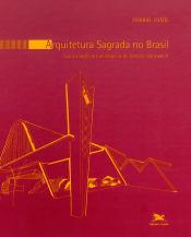 ARQUITETURA SAGRADA NO BRASIL