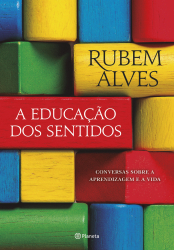 EDUCAÇÃO DOS SENTIDOS, A