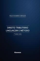 DIREITO TRIBUTÁRIO - LINGUAGEM E MÉTODO