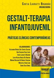 GESTALT TERAPIA INFANTOJUVENIL - PRÁTICAS CLÍNICAS CONTEMPORÂNEAS