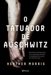 TATUADOR DE AUSCHWITZ, O