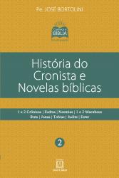 HISTÓRIA DO CRONISTA E NOVELAS BÍBLICAS