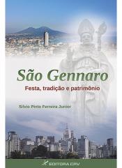 SAO GENNARO - FESTA, TRADICAO E PATRIMONIO