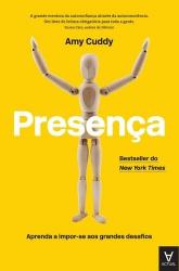 PRESENÇA - APRENDA A IMPOR SE AOS GRANDES DESAFIOS