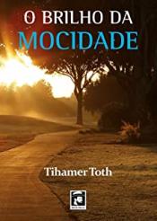 BRILHO DA MOCIDADE, O