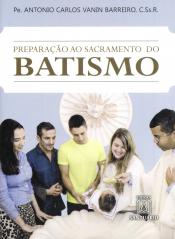 PREPARACAO AO SACRAMENTO DO BATISMO