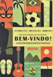 BEM VINDO A LÍNGUA PORTUGUESA NO MUNDO DA COMUNICAÇÃO