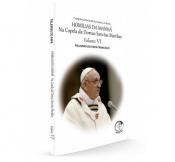 HOMILIAS DA MANHÃ NA CAPELA DA DOMUS SANCTAE MARTHAE - VOLUME 6