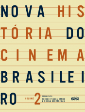 NOVA HISTóRIA DO CINEMA BRASILEIRO - volume 2