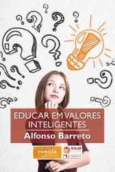 EDUCAR EM VALORES INTELIGENTES