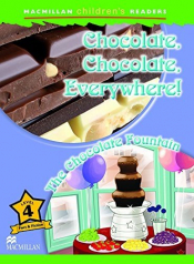 CHOCOLATE CHOCOLATE EVERYWHERE - THE CHOCOLATE FOUNTAIN - LEVEL 4