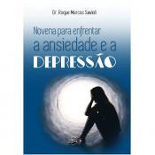 NOVENA PARA ENFRENTAR A ANSIEDADE E A DEPRESSÃO