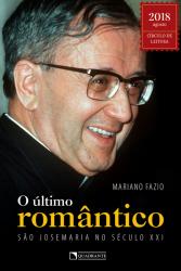 ÚLTIMO ROMÂNTICO, O