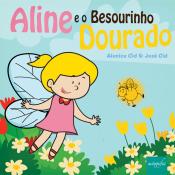 ALINE E O BESOURINHO DOURADO
