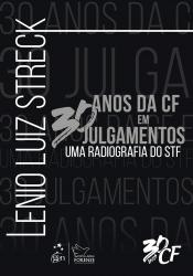 30 ANOS DA CF EM 30 JULGAMENTOS - UMA RADIOGRAFIA DO STF