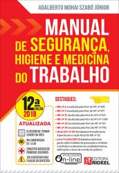 MANUAL DE SEGURANÇA HIGIENE E MEDICINA DO TRABALHO