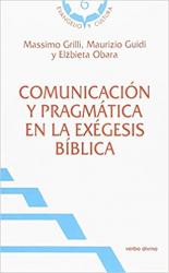 COMUNICACIÓN Y PRAGMÁTICA EN LA EXÉGESIS BÍBLICA