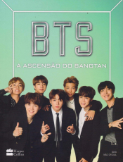 BTS -  A ASCENSÃO DO BANGTAN
