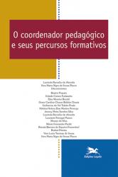 O COORDENADOR PEDAGÓGICO E SEUS PERCURSOS FORMATIVOS - Vol. 13