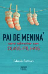 PAI DE MENINA² - Vol. 2