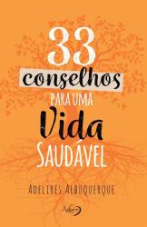 33 CONSELHOS PARA UMA VIDA SAUDÁVEL