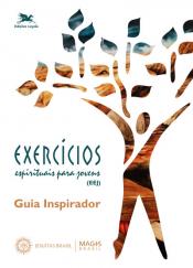 EXERCÍCIOS ESPIRITUAIS PARA JOVENS (EEJ)