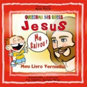 JESUS ME SALVOU  - 3ª