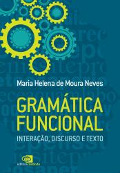 GRAMÁTICA FUNCIONAL - INTERAÇÃO DISCURSO E TEXTO