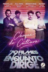 CHOQUE DE CULTURA: 79 FILMES PRA ASSISTIR ENQUANTO DIRIGE