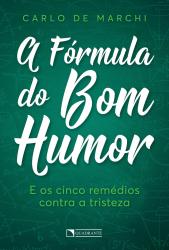 FÓRMULA DO BOM HUMOR, A