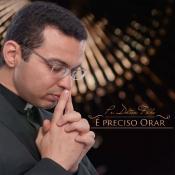 CD E PRECISO ORAR