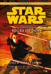 STAR WARS - DARTH BANE - REGRA DE DOIS