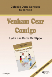VENHAM CEAR COMIGO - EUCARISTIA CATEQUISTA