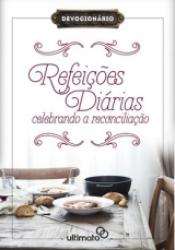 REFEIÇÕES DIÁRIAS - CELEBRANDO A RECONCILIAÇÃO