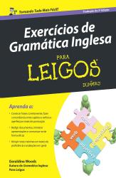 EXERCÍCIOS DE GRAMÁTICA INGLESA PARA LEIGOS