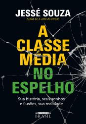 CLASSE MÉDIA NO ESPELHO, A