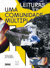 UMA COMUNIDADE MÚLTIPLA - FESTIVAL DE ARTE CONTEMPORÂNEA SESC VIDEOBRASIL