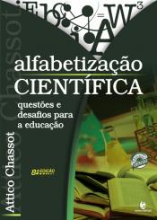 ALFABETIZAÇÃO CIENTÍFICA - QUESTÕES E DESAFIOS PARA A EDUCAÇÃO