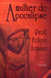 MULHER DO APOCALIPSE, A