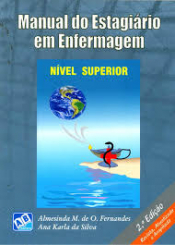 MANUAL DO ESTAGIARIO EM ENFERMAGEM - NIVEL SUPERIOR - 2ª