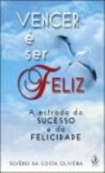 VENCER E SER FELIZ - 1