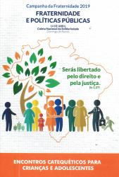 CF 2019 - ENCONTROS CATEQUÉTICOS PARA CRIANÇAS E ADOLESCENTES
