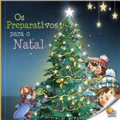 PREPARATIVOS PARA O NATAL, OS